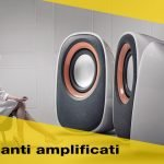 Speaker amplificati: altoparlanti e diffusori