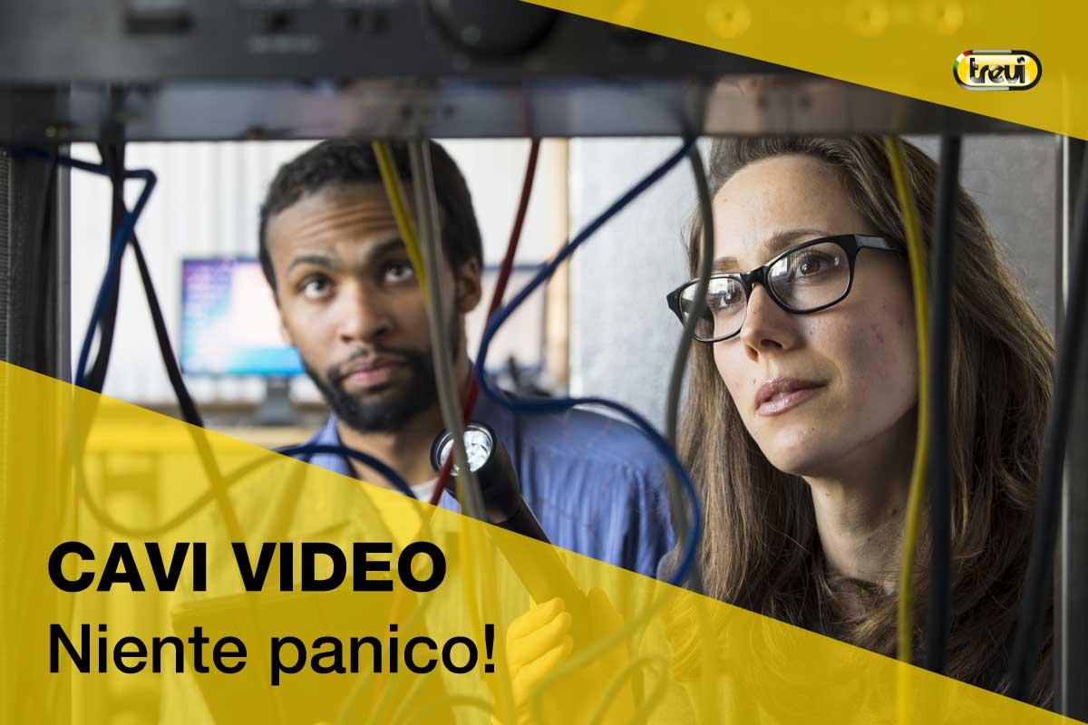 Tipologie di cavi video: glossario antipanico