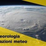Meteorologia e stazioni meteo: che passione!