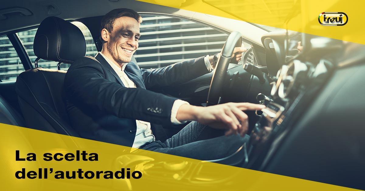 Come scegliere l'autoradio: caratteristiche principali