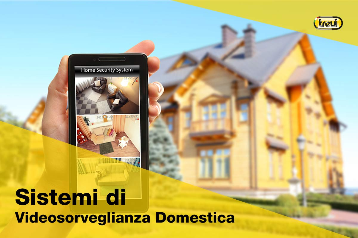 Videosorveglianza domestica sistemi per la sicurezza - Sistemi per riscaldare casa ...