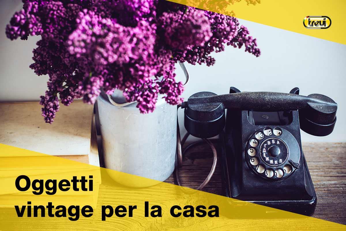 Oggetti vintage per la casa il fascino del retr for Oggetti design per casa