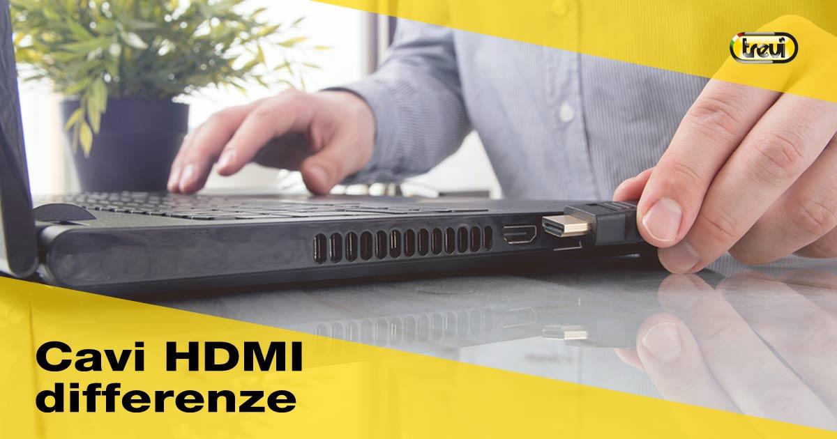 Cavi HDMI: differenze e cosa cambia tra le versioni