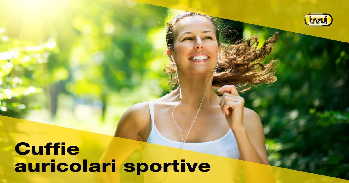 Cuffie auricolari per lo sport