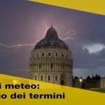 Stazioni meteo: glossario esplicativo