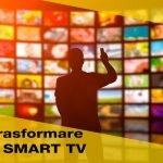 Come trasformare la TV in una Smart TV