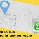 Condividi la tua posizione attuale su Whatsapp: ora si può!