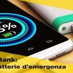Caricabatteria portatile per cellulare? Power bank